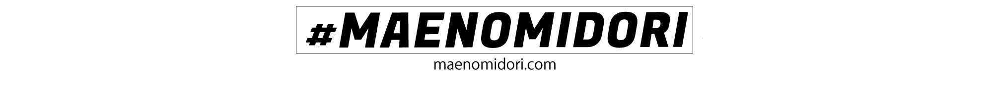 マエノミドリ OFFICIAL WEBSITE